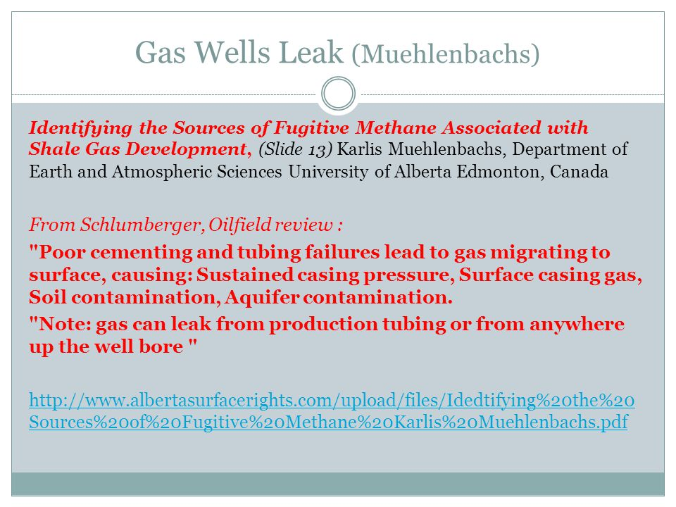 Identifying the Sources of Fugitive Methane Associated with Shale Gas Development, (Slide 13) Karlis Muehlenbachs, Department of Earth and Atmospheric