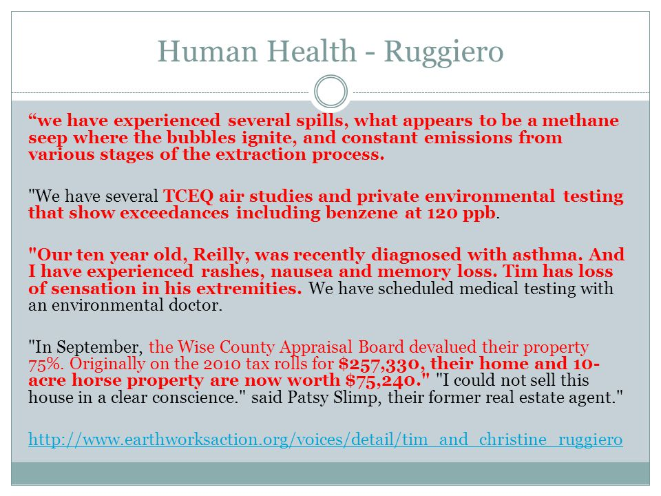 """Human Health - Ruggiero """"we have experienced several spills, what appears to be a methane seep where the bubbles ignite, and constant emissions from v"""
