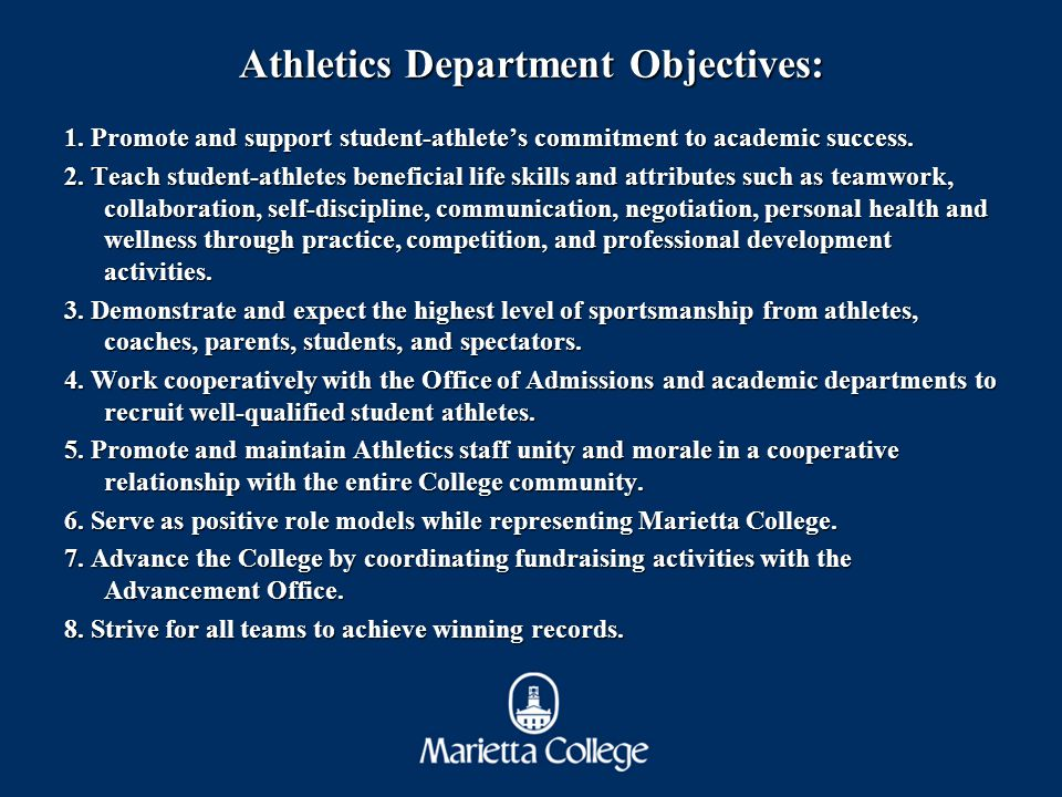 Athletics Department Objectives: 1.