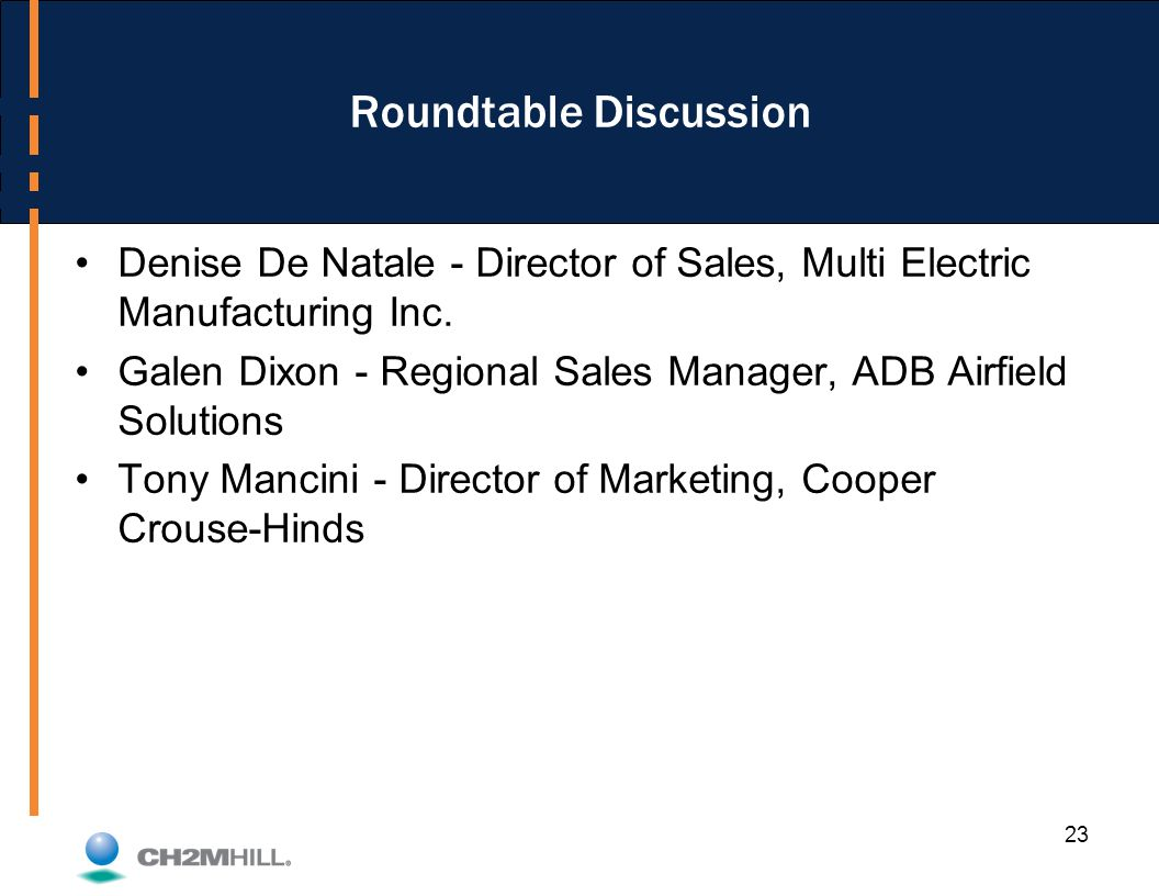 Roundtable Discussion Denise De Natale - Director of Sales, Multi Electric Manufacturing Inc.