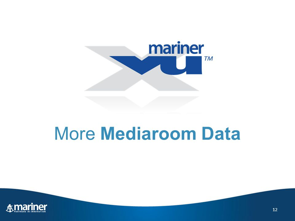 More Mediaroom Data 12