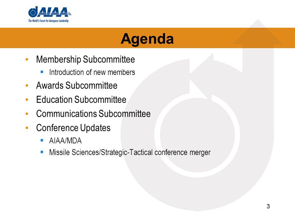 Membership Subcommittee Warren Yasuhara – Chair Subcommittee and leadership assignments Associate member nominations Membership level upgrades/nominations 4