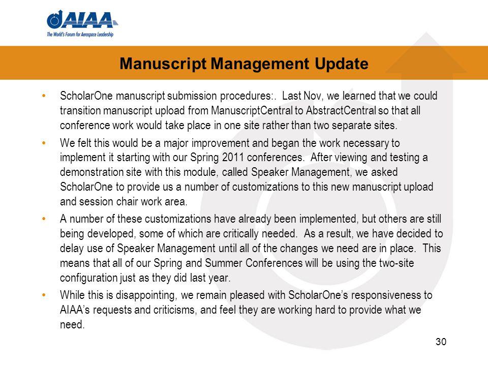 Manuscript Management Update ScholarOne manuscript submission procedures:.