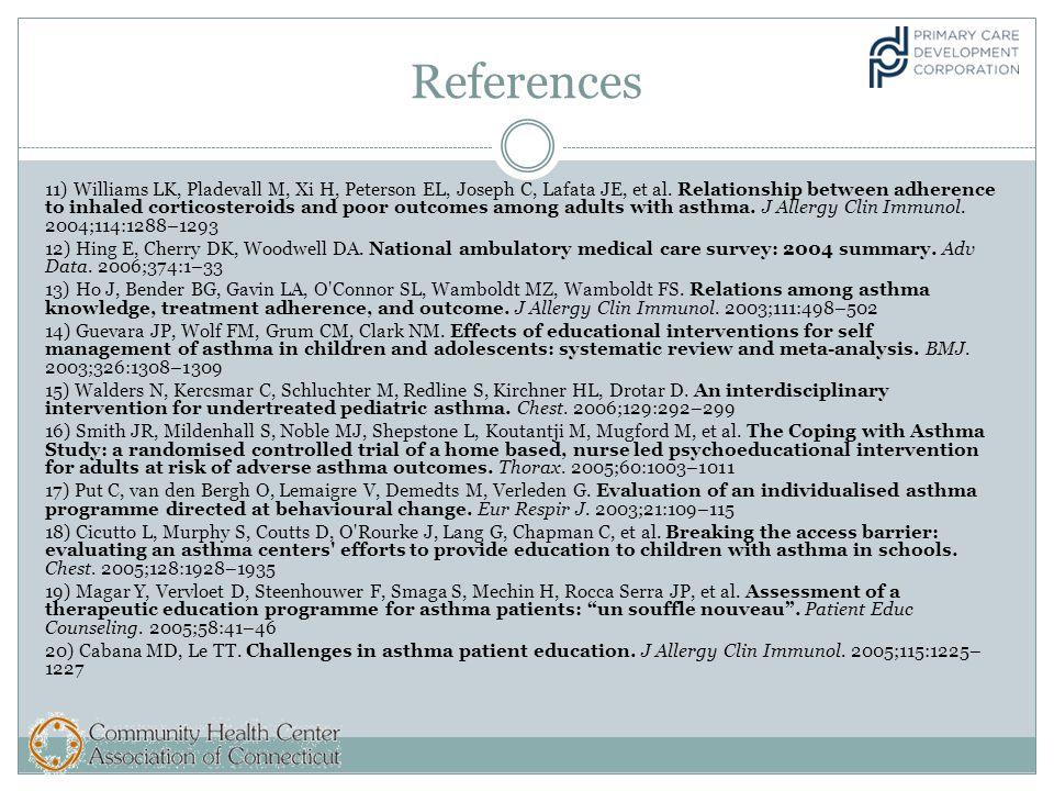 References 11) Williams LK, Pladevall M, Xi H, Peterson EL, Joseph C, Lafata JE, et al.