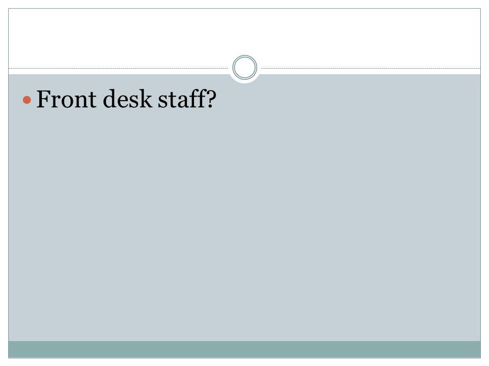 Medical assistants?