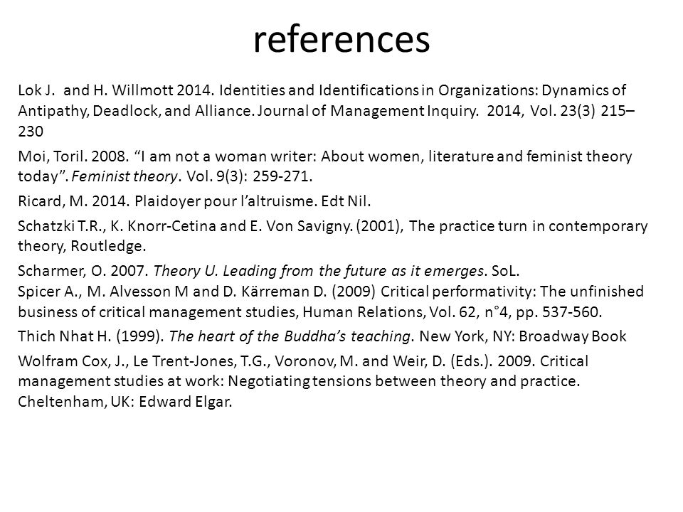 references Lok J. and H. Willmott 2014. Identities and Identifications in Organizations: Dynamics of Antipathy, Deadlock, and Alliance. Journal of Man