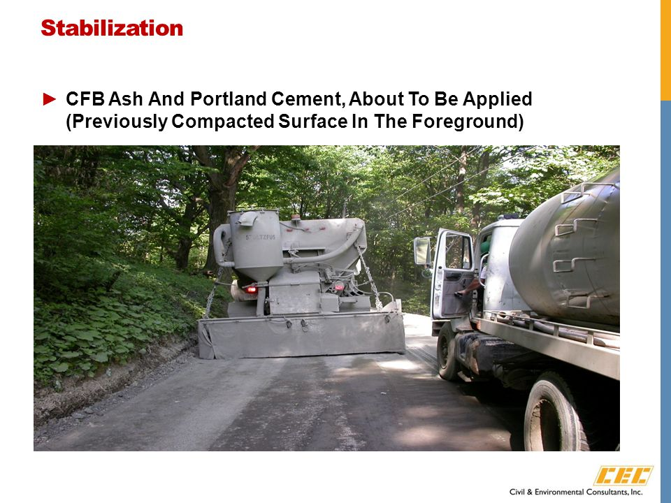 Stabilization ►CFB Ash And Portland Cement, About To Be Applied (Previously Compacted Surface In The Foreground)