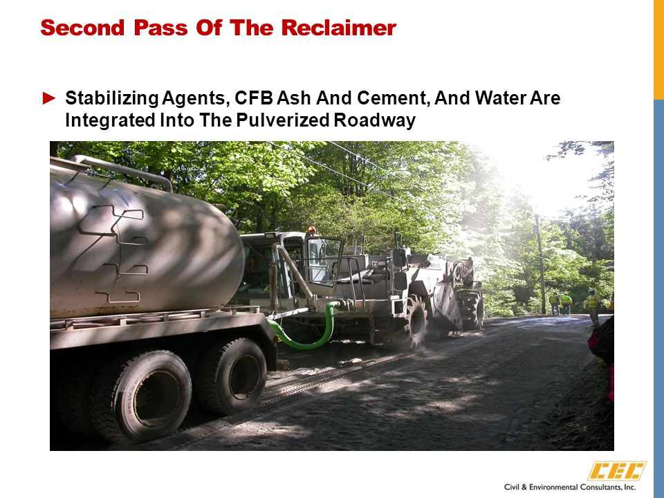 Second Pass Of The Reclaimer ►Stabilizing Agents, CFB Ash And Cement, And Water Are Integrated Into The Pulverized Roadway