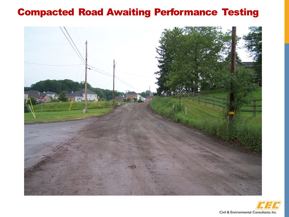 Compacted Road Awaiting Performance Testing