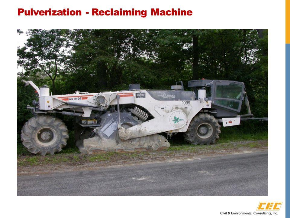 Pulverization - Reclaiming Machine