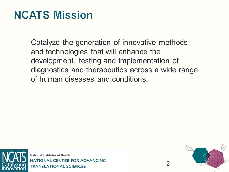 The decision to focus the NCATS mission on the actual science of the translational process will distinguish it from other current public or private enterprises and make it abundantly clear that NIH is not attempting to become a drug development company.