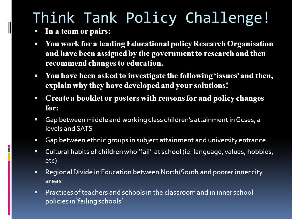 Think Tank Policy Challenge.