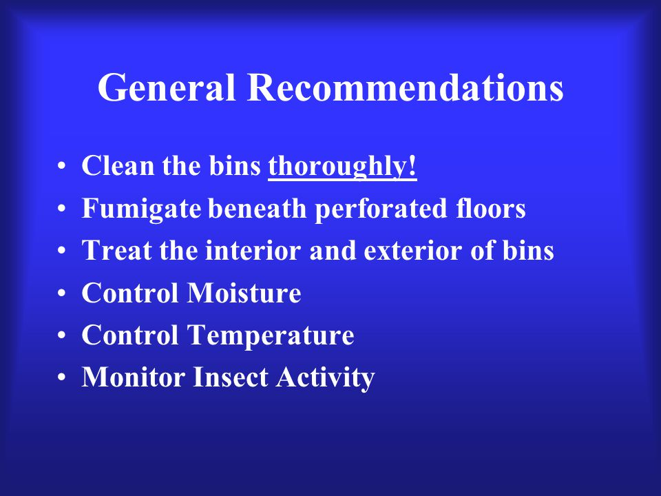 General Recommendations Clean the bins thoroughly.