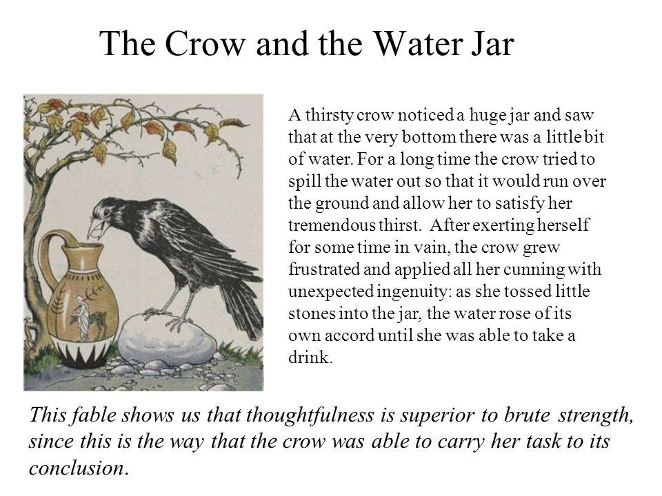 The Crow and the Water Jar : Rhetorical Amplificatio or Elaboration Geoffrey of Vinsauf Documentum de modo et arte dictandi et versificandi [Instruction in the Art and Method of Speaking and Versifying] sic ex modica maxima crescit aqua.