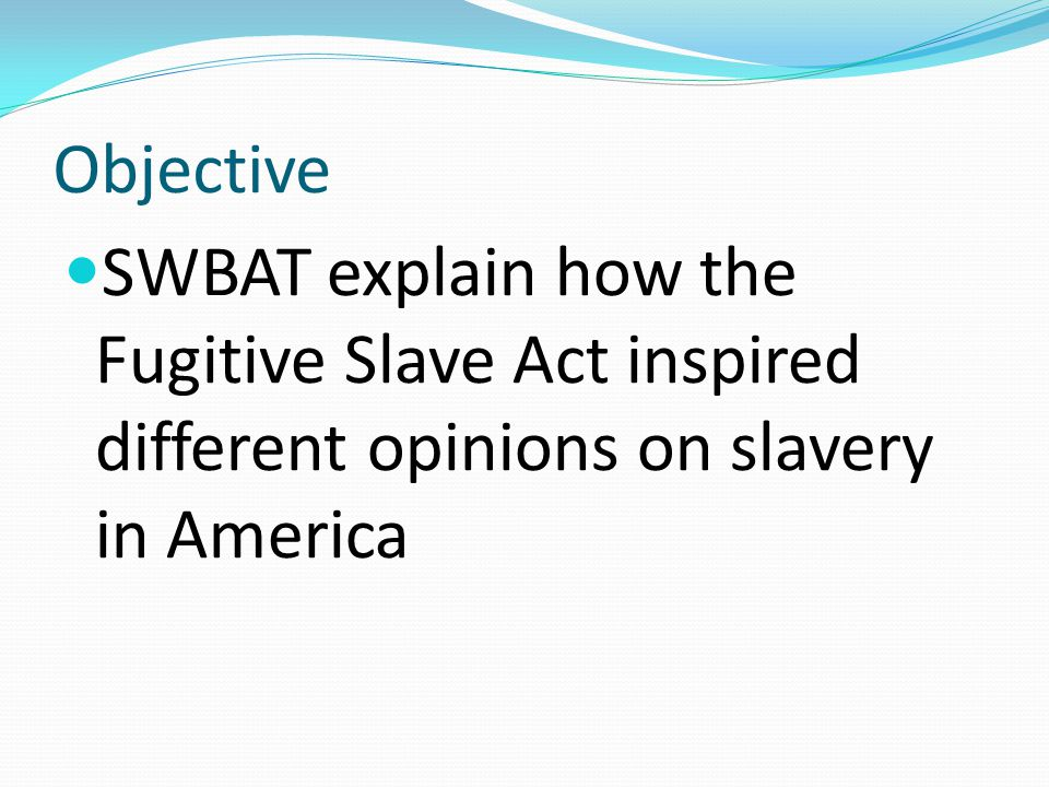 What was the Fugitive Slave Act.