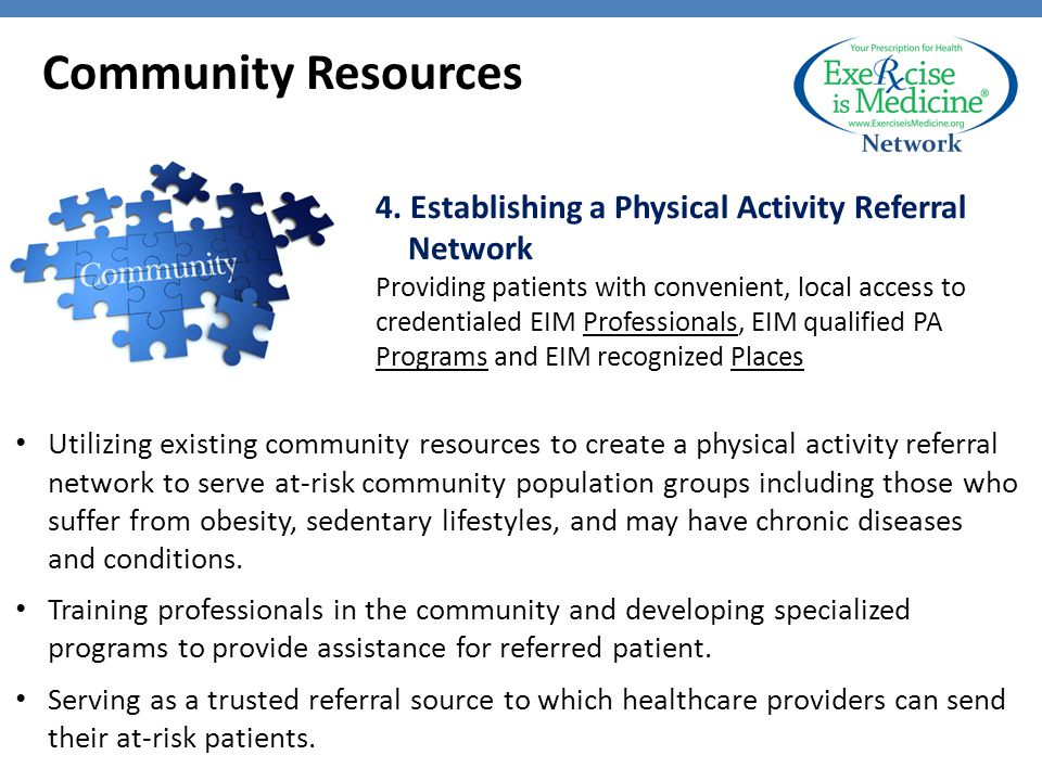 Utilizing existing community resources to create a physical activity referral network to serve at-risk community population groups including those who suffer from obesity, sedentary lifestyles, and may have chronic diseases and conditions.