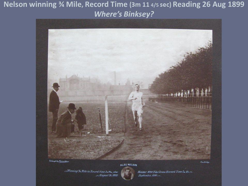 Nelson winning ¾ Mile, Record Time (3m 11 4/5 sec) Reading 26 Aug 1899 Where's Binksey?