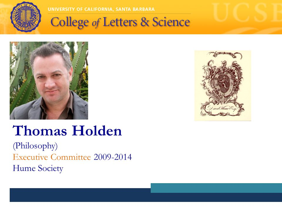 Thomas Holden (Philosophy) Executive Committee 2009-2014 Hume Society