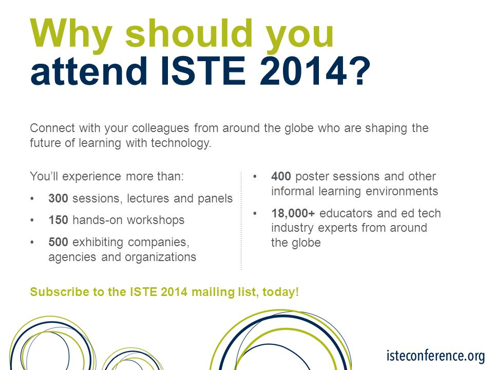 Why should you attend ISTE 2014.