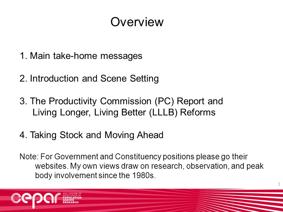 1 Overview 1. Main take-home messages 2. Introduction and Scene Setting 3.