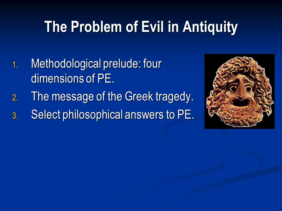 Four Dimensions Solutions Epistemological Existential Metaphysical Theo-logical How do I cope with evil?