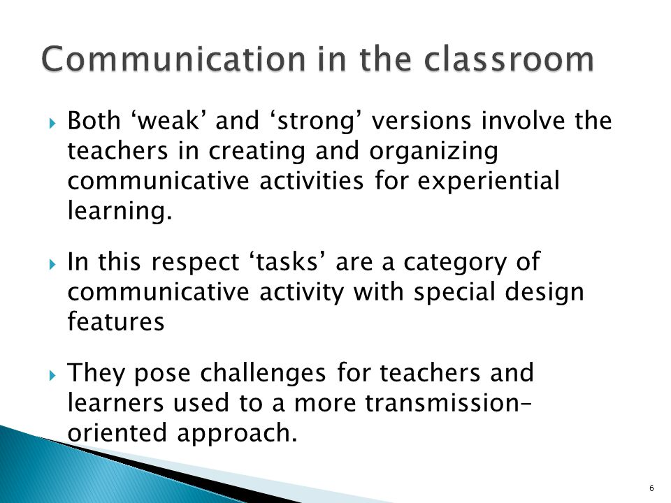  The challenges faced by many teachers include: ◦ new organizational skills e.g.