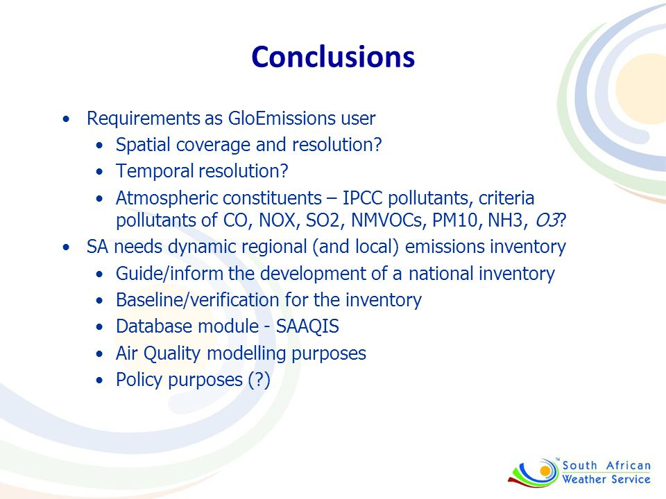 Conclusions Requirements as GloEmissions user Spatial coverage and resolution.