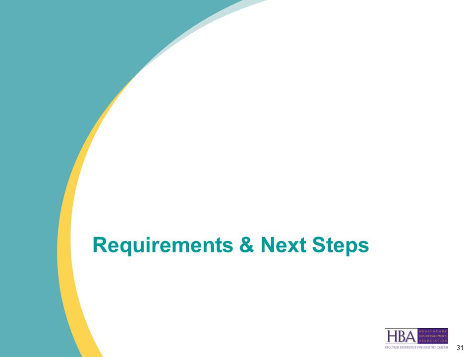 31 Requirements & Next Steps
