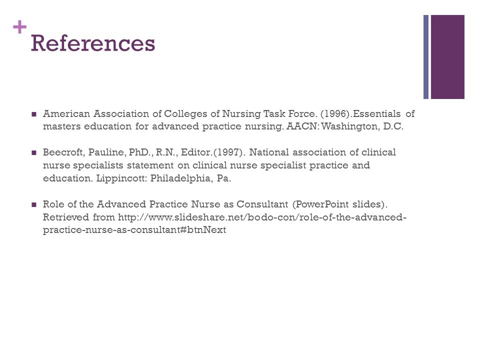+ References American Association of Colleges of Nursing Task Force.
