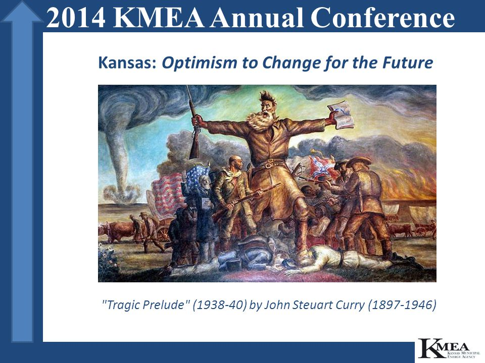 Tragic Prelude (1938-40) by John Steuart Curry (1897-1946) 2014 KMEA Annual Conference Kansas: Optimism to Change for the Future