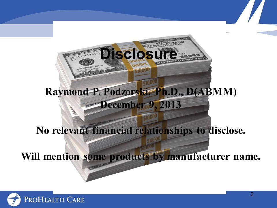 Disclosure Raymond P.