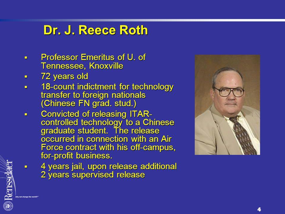 Dr. J. Reece Roth  Professor Emeritus of U.