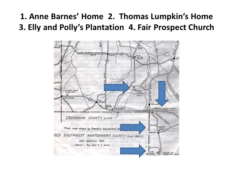 1. Anne Barnes' Home 2. Thomas Lumpkin's Home 3. Elly and Polly's Plantation 4. Fair Prospect Church