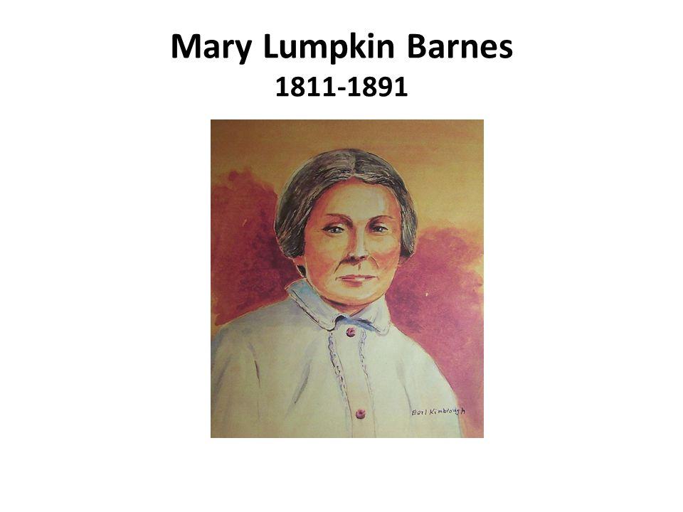 Mary Lumpkin Barnes 1811-1891