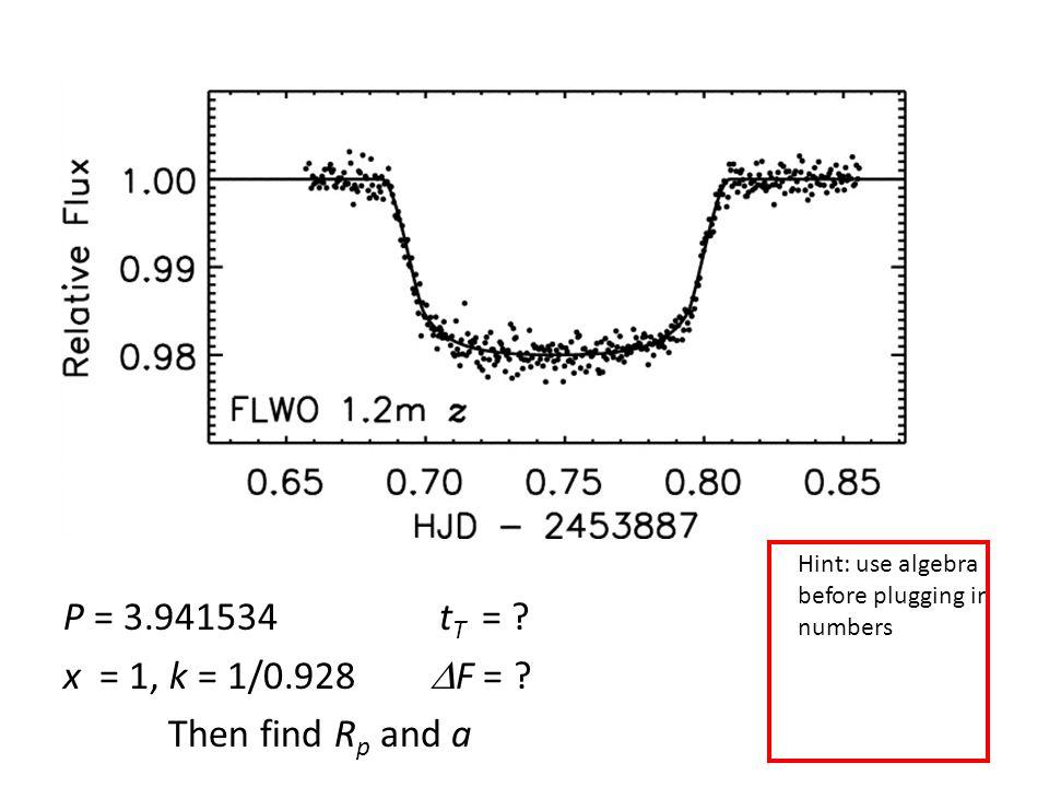 P = 3.941534 t T = . x = 1, k = 1/0.928  F = .