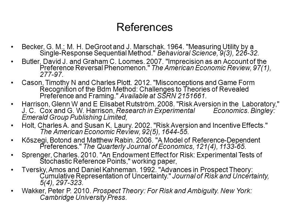 References Becker, G. M.; M. H. DeGroot and J. Marschak.