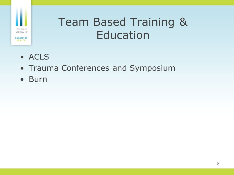 ACLS Trauma Conferences and Symposium Burn 9 Team Based Training & Education