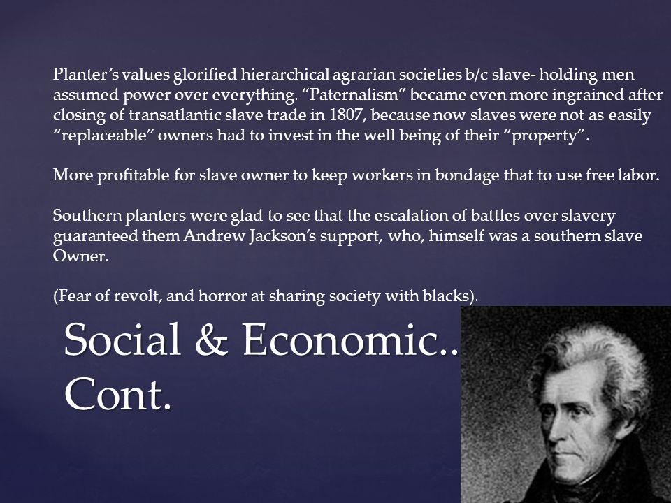 Social & Economic.. Cont.