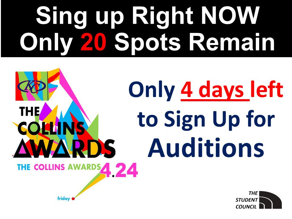 Sing up Right NOW Only 20 Spots Remain Only 4 days left to Sign Up for Auditions