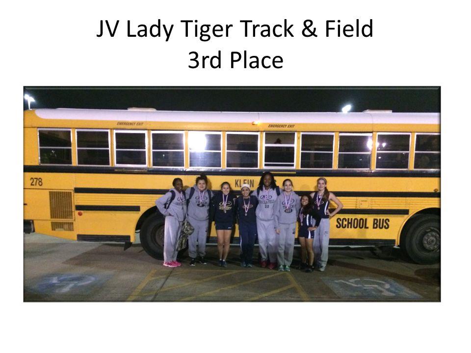 JV Lady Tiger Track & Field 3rd Place