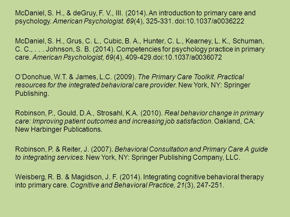 McDaniel, S. H., & deGruy, F. V., III. (2014). An introduction to primary care and psychology.