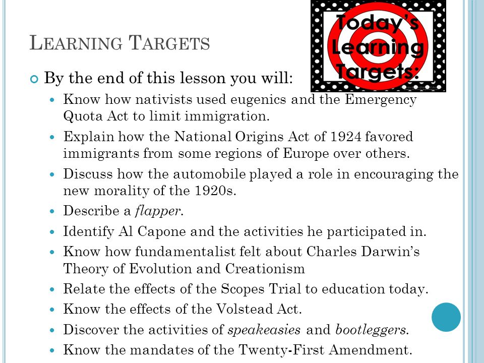 L EARNING T ARGETS By the end of this lesson you will: Know how nativists used eugenics and the Emergency Quota Act to limit immigration.