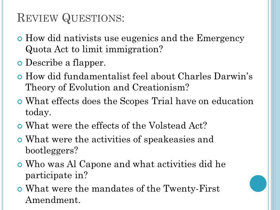 R EVIEW Q UESTIONS : How did nativists use eugenics and the Emergency Quota Act to limit immigration.