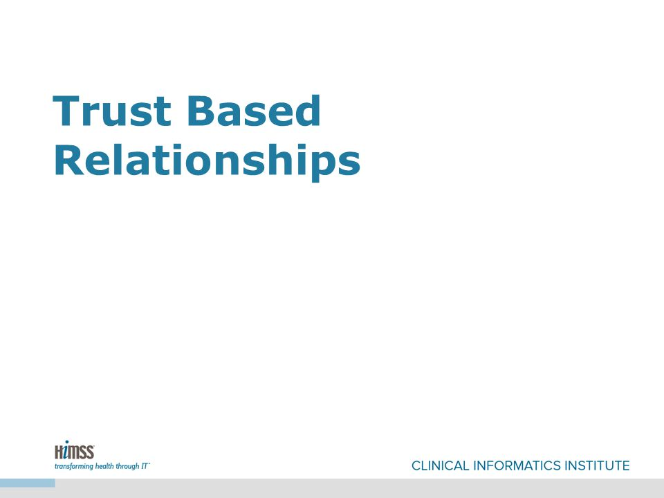 Trust Based Relationships