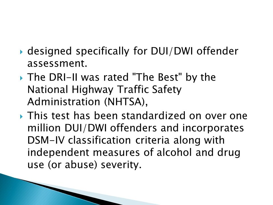  designed specifically for DUI/DWI offender assessment.