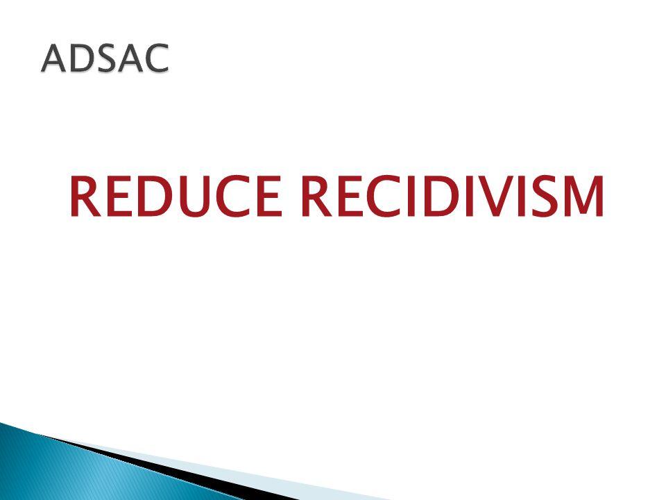 REDUCE RECIDIVISM