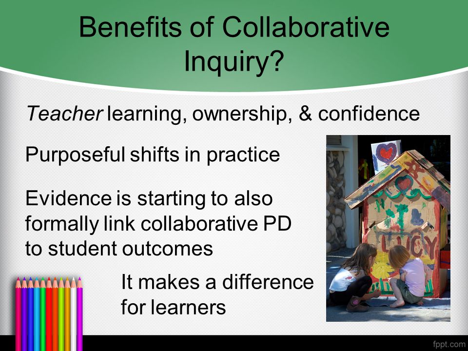 Benefits of Collaborative Inquiry.