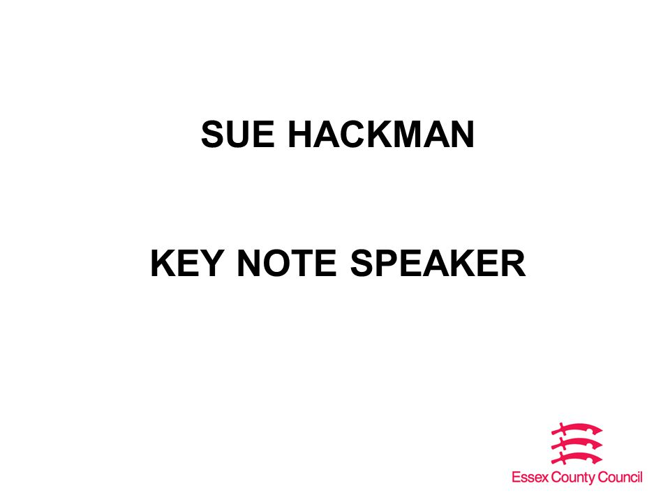 SUE HACKMAN KEY NOTE SPEAKER