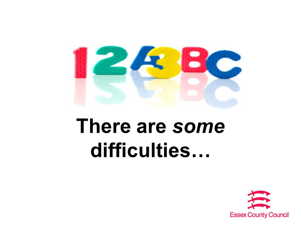 There are some difficulties…