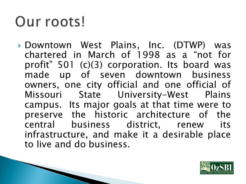  Downtown West Plains, Inc.